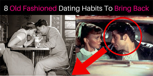 We Should Bring Back These 8 Old Fashioned Dating Habits